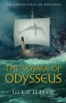 The Voyage of Odysseus (The Adventures of Odysseus) (Volume 5) - Glyn Iliffe