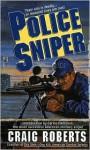 Police Sniper - Craig Roberts, Carlos N. Hathcock