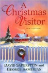 A Christmas Visitor - David Saperstein, George Samerjan