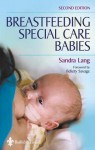Breastfeeding Special Care Babies - Sandra Lang