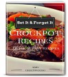 Crock Pot Recipes: The Most Healthy And Delicious CrockPot Cookbook Recipes For All The Family - Abby Greenwood