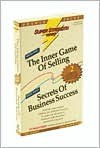 Inner Game of Selling + Secrets of Business Success - Bob Griswold