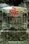The Killer of Love - Brian Conley