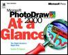 Microsoft PhotoDraw 2000 at a Glance - Stephen W. Sagman