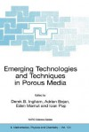Emerging Technologies and Techniques in Porous Media - Eden Mamut, Adrian Bejan, Ian Pop