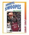 Sheryl Swoopes, Star Forward - Ken Rappoport