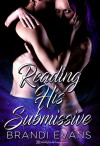 Reading His Submissive (Restrained Fantasies Book 2) - Blushing Books, Brandi Evans