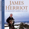 It Shouldn't Happen to a Vet - James Herriot, Christopher Timothy, Hachette Audio UK