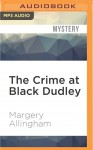 The Crime at Black Dudley (Albert Campion) - Margery Allingham, David Thorpe