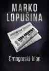 Crnogorski klan - Marko Lopušina, Tea Jovanović