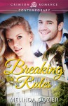 Breaking the Rules - Melinda Dozier
