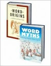 Word Origins/ Word Myths 2 Volume Set - Anatoly Liberman, David Wilton