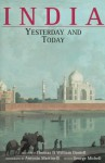 India Yesterday and Today: Two Hundred Years of Architectural and Topographical Heritage in India - George Mitchell