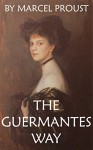 The Guermantes Way (Annotated) (In Search of Lost Time Book 3) - Marcel Proust, Good time Books