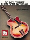 Complete Guitar Scale Dictionary - Mike Christansen