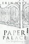 Paper Palace: Die Verführung (Paper-Trilogie, Band 3) - Erin Watt, Lene Kubis