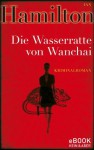 Die Wasserratte von Wanchai / eBook (German Edition) - Ian Hamilton