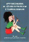Wypracowania w języku niemieckim z tłumaczeniami : dla szkół podstawowych i średnich - Iwona. Kienzler, Iwona Kienzler, Kienzler Iwona