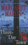 Three-Day Town - Margaret Maron, Jory Sherman