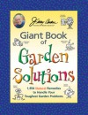 Jerry Baker's Giant Book of Garden Solutions: 1,954 Natural Remedies to Handle Your Toughest Garden Problems - Jerry Baker