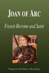 Joan of Arc - French Heroine and Saint (Biography) - Biographiq