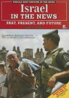 Israel in the News: Past, Present, and Future - David Aretha