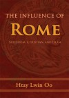 The Influence of Rome - Htay Lwin Oo