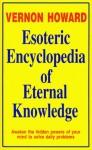 Esoteric Encyclopedia of Eternal Knowledge - Vernon Howard