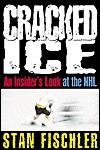 Cracked Ice - Stan Fischler
