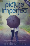 Picture Imperfect - Jelsa Mepsey