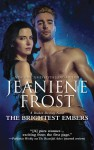 The Brightest Embers - Jeaniene Frost