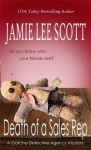 Death of a Sales Rep (Gotcha Detective Agency Mysteries) - Jamie Lee Scott