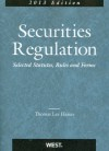 Hazen's Securities Regulation, Selected Statutes, Rules and Forms, 2013 - Thomas Lee Hazen