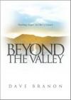 Beyond the Valley - Dave Branon