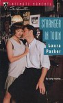 Stranger In Town (Silhouette Intimate Moments) - Laurie Parker