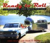Ready to Roll: A Celebration of the Classic American Travel Trailer - Arrol Gellner, Douglas Keister