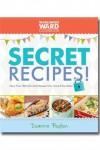 Worldwide Ward Cookbook: Secret Recipes - Deanna Buxton
