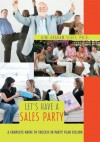 Let's Have a Sales Party - Gini Scott
