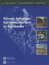 Private Solutions For Infrastructure In Cambodia - Policy World Bank