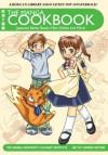 The Manga Cookbook: Japanese Bento Boxes, Main Dishes and More! (International Edition) - The Manga University Culinary Institute, Chihiro Hattori