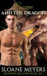 Escape and the Dragon (Redwood Dragons Book 6) - Sloane Meyers