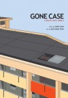 Gone Case: A Graphic Novel, Book 2 - Dave Chua, Koh Hong Teng