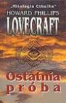 Ostatnia próba - H. P. Lovecraft