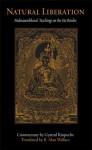 Natural Liberation: Padmasambhava's Teachings on the Six Bardos - Padmasambhava, Gyatrul Rinpoche, B. Alan Wallace