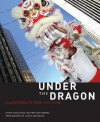 Under the Dragon: California's New Culture - Lonny Shavelson, Fred Setterberg