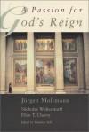 A Passion for God's Reign - Jürgen Moltmann