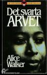 Det Svarta Arvet - Alice Walker