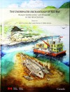 The Underwater Archaeology of Red Bay : Basque Shipbuilding and Whaling in the 16th Century - 5 Volumes - Robert Grenier, Marc-André Bernier, Willis Stevens
