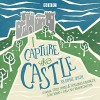I Capture the Castle: A BBC Radio 4 Full-Cast Dramatisation - Dodie Smith, Toby Jones, Holliday Granger, BBC Worldwide Limited