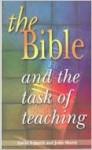 The Bible And The Task Of Teaching - David I. Smith, John Shortt